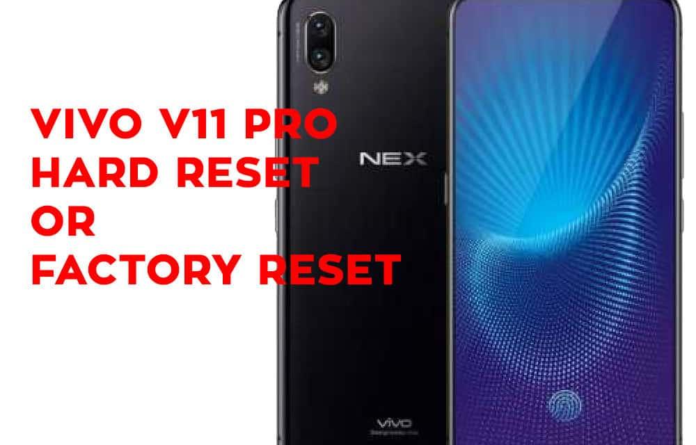 VIVO NEX Hard Reset – VIVO NEX Factory Reset