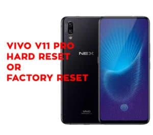 Vivo V11 Pro Hard Reset - Vivo V11 Pro Factory Reset - Hard
