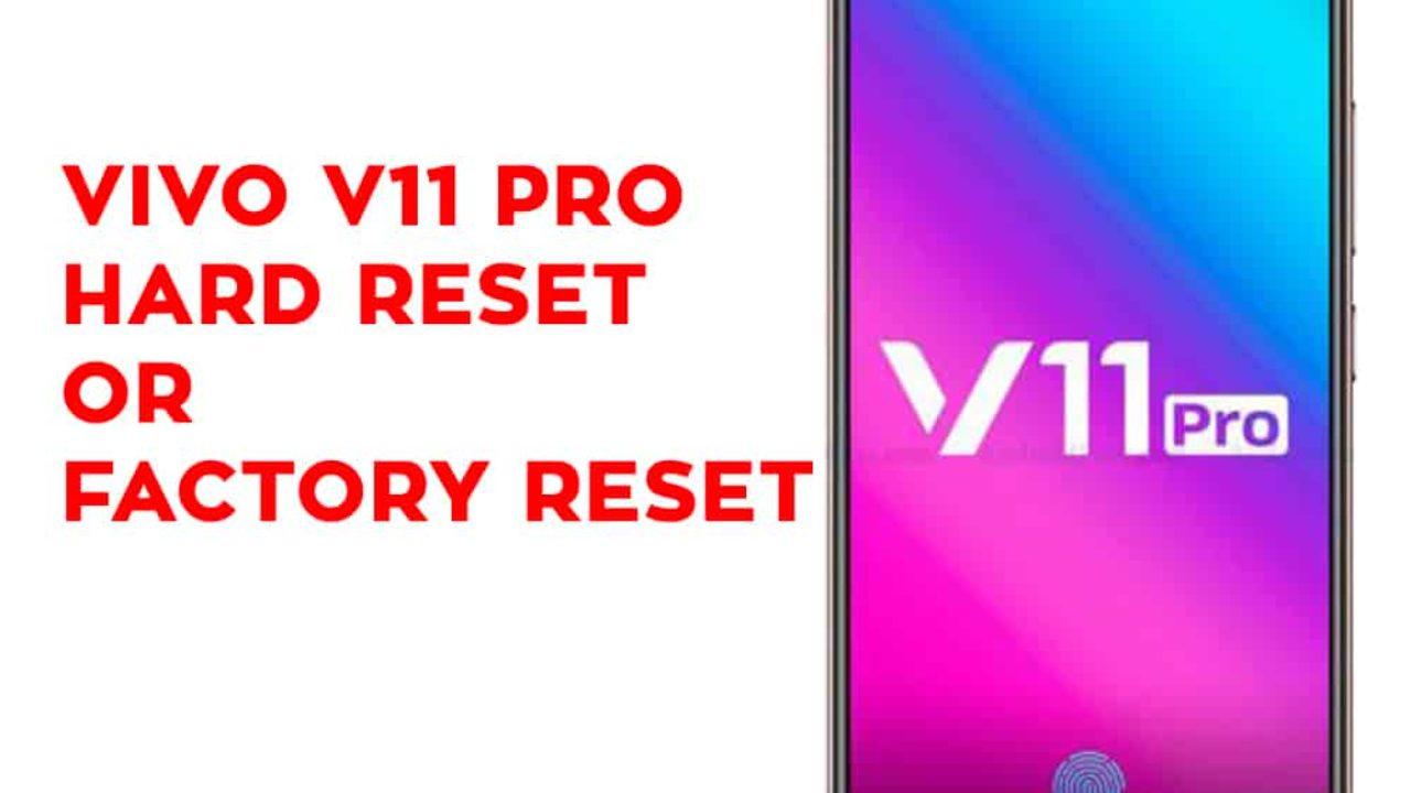 Vivo V11 Pro Hard Reset - Vivo V11 Pro Factory Reset - Hard Reset
