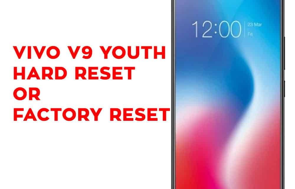 How To Unlock Vivo V9 Phone If Forgot Password ✓ The