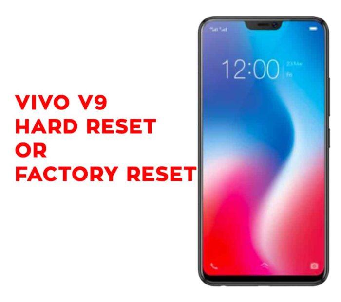 vivo v9 hard reset vivo v9 factory reset e1590993489270