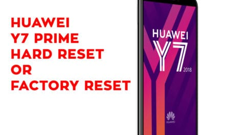 Huawei Y7 Prime Hard Reset – Huawei Y7 Prime Factory Reset – Unlock Pattern Lock