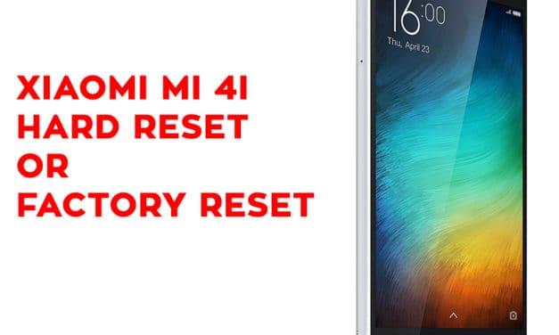 Xiaomi Mi 4i Hard Reset – Xiaomi Mi 4i Factory Reset – Unlock Pattern Lock