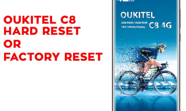 Oukitel C8 Hard Reset – Oukitel C8 Factory Reset – Unlock Pattern Lock