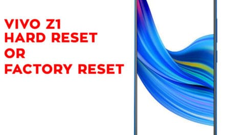 Vivo Z1 Hard Reset – Vivo Z1 Factory Reset – Unlock Pattern Lock