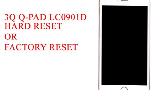 3Q Q-pad LC0901D Hard Reset -3Q Q-pad LC0901D Factory Reset – Unlock Pattern Lock
