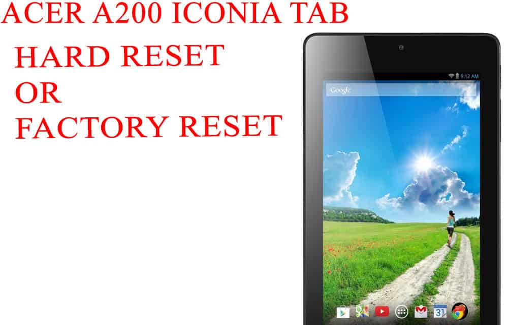 ACER A200 Iconia Tab Hard Reset - ACER A200 Iconia Tab Factory Reset