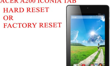 ACER A200 Iconia Tab Hard Reset – ACER A200 Iconia Tab Factory Reset – Unlock Pattern Lock