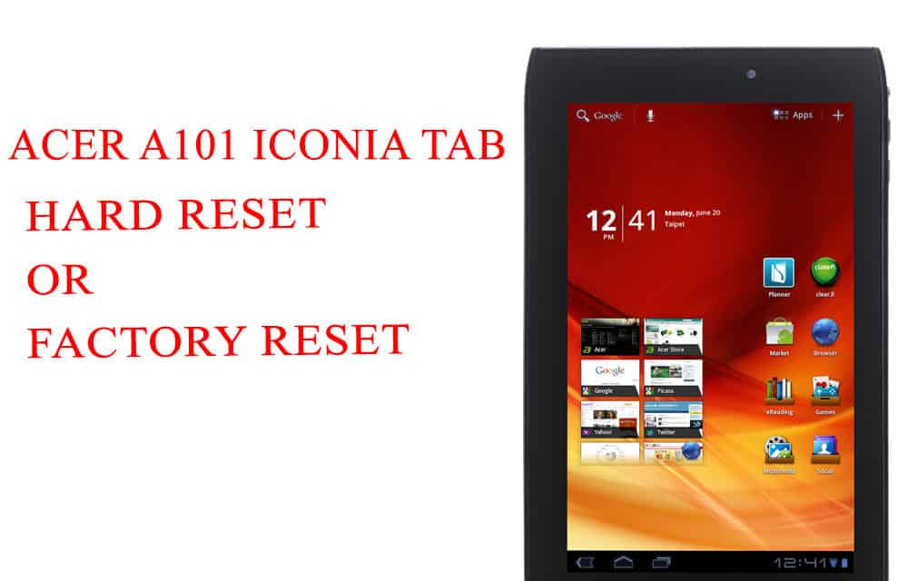 ACER A101 Iconia Tab Hard Reset -ACER A101 Iconia Tab Factory Reset – Unlock Patten Lock