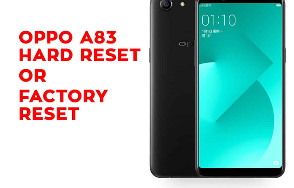 OPPO A83 Hard Reset - OPPO A83 Factory Reset - Hard Reset Any Mobile