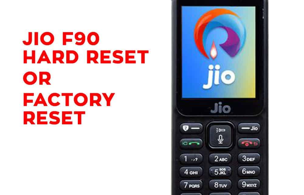 Jio F90 Hard Reset - Jio F90 Factory Reset - Hard Reset Any Mobile