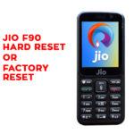 Jio F90 Hard Reset - Jio F90 Factory Reset