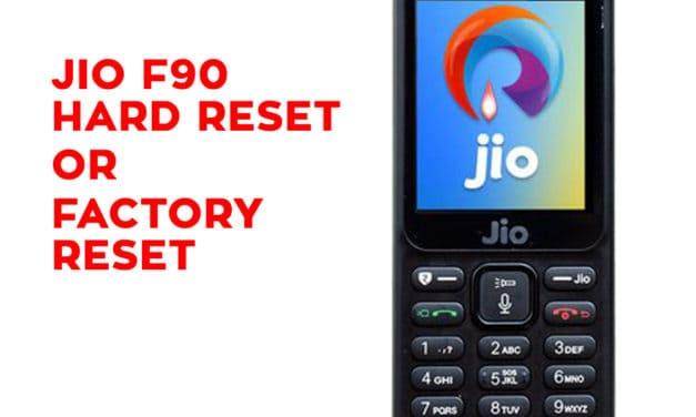 Jio F90 Hard Reset – Jio F90 Factory Reset