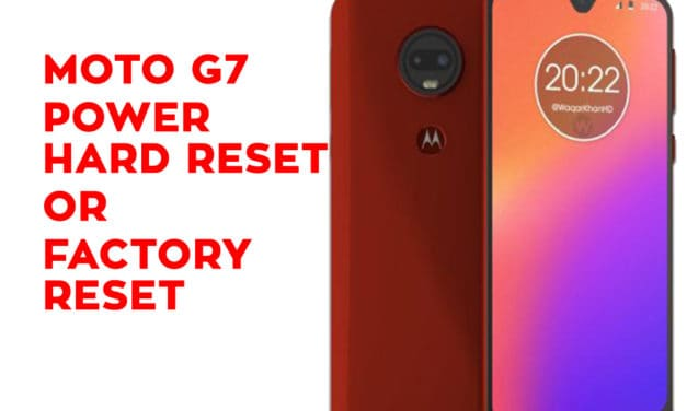 Motorola Moto G7 Power Hard Reset – Motorola Moto G7 Power Factory Reset