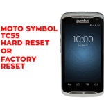 Motorola Symbol TC55 hard reset , Factory Reset, Soft Reset, Recovery