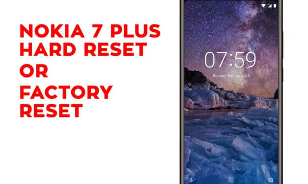 Nokia 7 Plus Hard Reset – Nokia 7 Plus Factory Reset