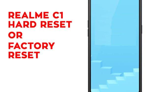 Realme C1 Hard Reset – Realme C1 Factory Reset