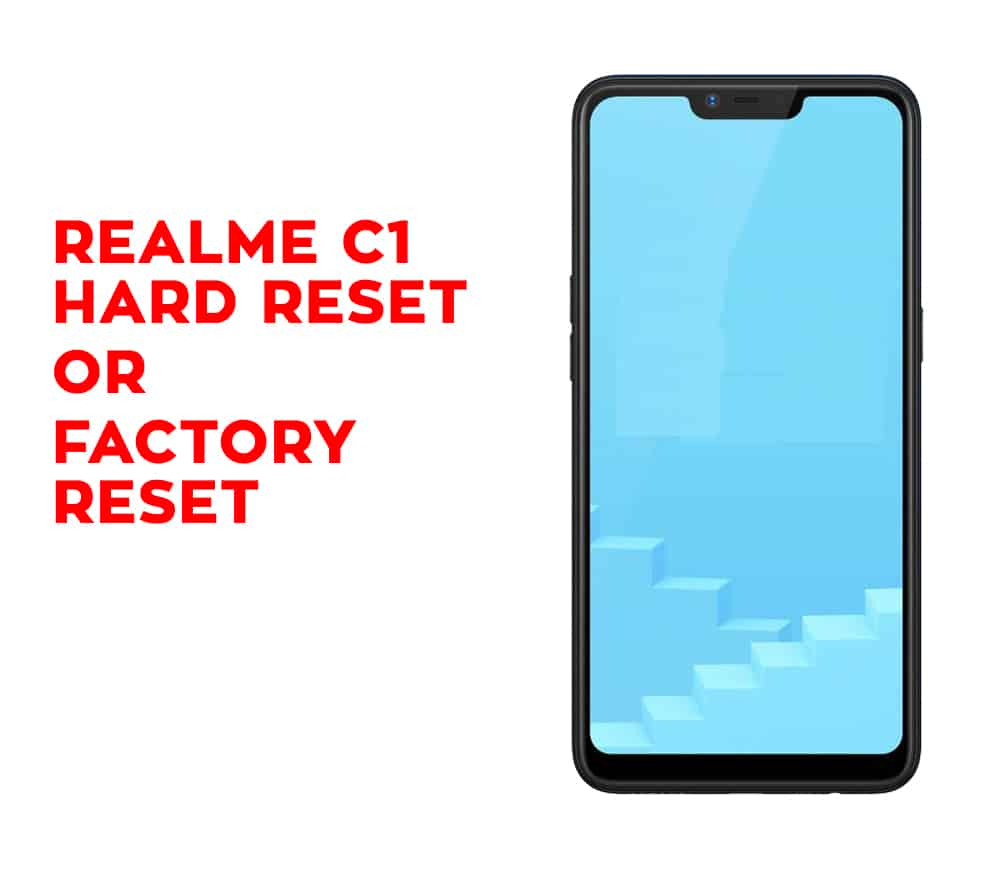 Realme C1 Hard Reset - Realme C1 Factory Reset - Hard Reset