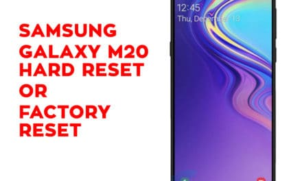Samsung Galaxy M20 Hard Reset – Samsung Galaxy M20 Factory Reset