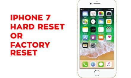 Iphone 7 Hard Reset – Iphone 7 Soft Reset – Iphone 7 Factory Reset