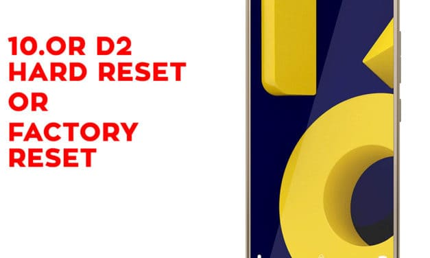 10. Or D2 Hard Reset, 10. Or D2 Factory Reset, Unlock pattern lock
