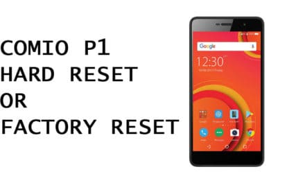 Comio P1 Hard Reset – Comio P1 Factory Reset, Recovery