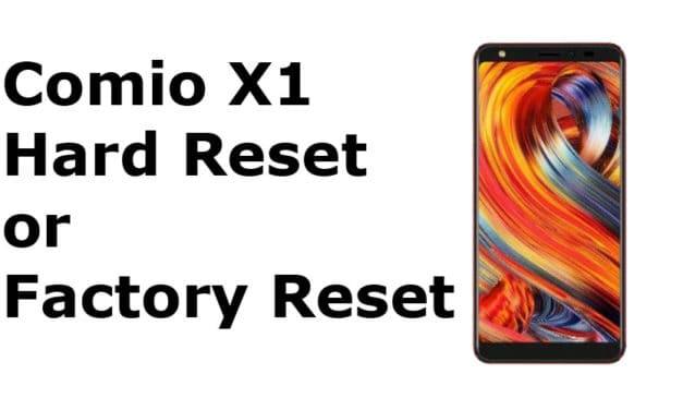 Comio X1 Hard Reset – Comio X1 Factory Reset, Recovery