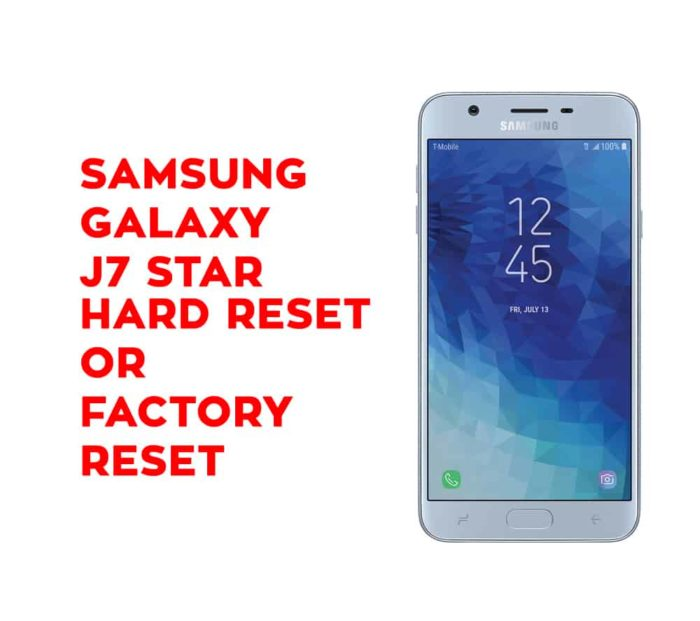 Samsung J7 Star Hard Reset - Samsung Galaxy J7 Star Soft Reset, Factory  Reset, Recovery - Hard Reset Any Mobile