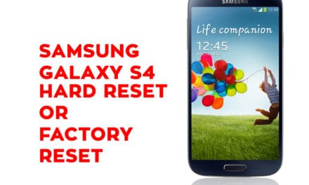 Samsung Galaxy S4 Hard Reset, Factory Reset, Soft Reset, Recovery