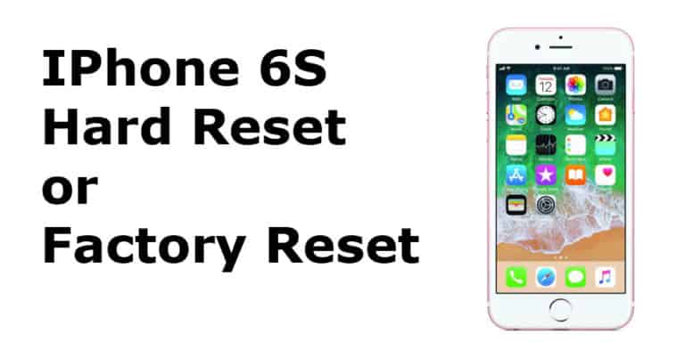 iPhone 6s Hard Reset or iPhone 6s Factory Reset
