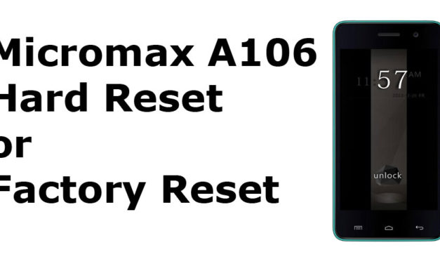 Micromax A106 Hard Reset- Micromax Unite 2 A106 Factory Reset, Recovery