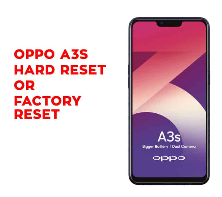 Oppo A3s Hard Reset Factory Reset Soft Reset Recovery Hard Reset Any Mobile