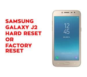 Samsung J7 Star Hard Reset - Samsung Galaxy J7 Star Soft