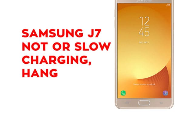 How to Fix Samsung J7 Not or Slow charging [ Samsung J7 Troubleshooting ]
