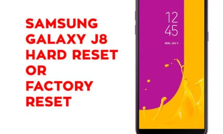 Samsung J8 Hard Reset – Samsung Galaxy J8 Soft Reset, Factory Reset, Recovery