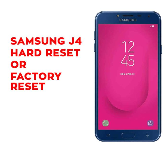Samsung J4 Hard Reset, Factory Reset, Soft Reset, Recovery - Hard Reset Any  Mobile