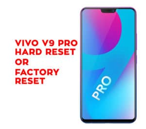 Vivo Y81 Hard Reset - Vivo Y81 Factory Reset – Unlock