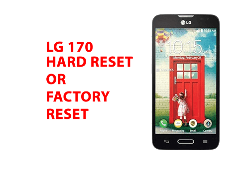 Lg l70 Hard Reset – Lg l70 Factory Reset, Recovery, Unlock Pattern