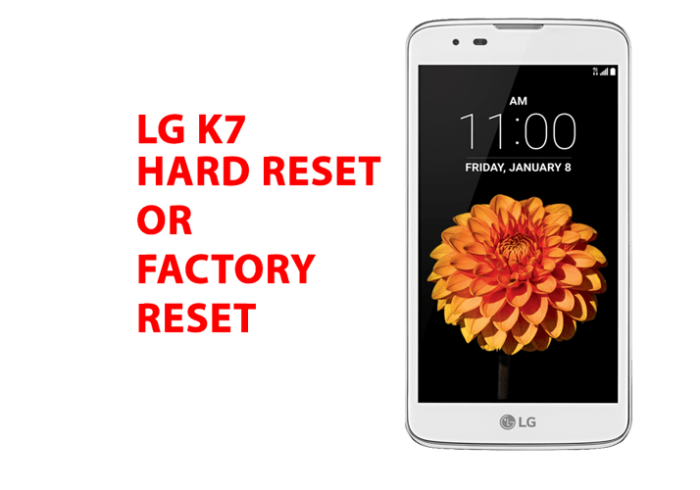 Lg k7 Hard Reset - Lg k7 Factory Reset, Recovery, Unlock Pattern