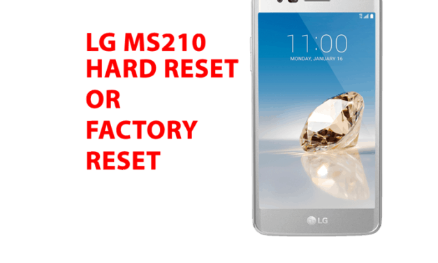 Lg ms210 Hard Reset – Lg ms210 Factory Reset, Recovery, Unlock Pattern