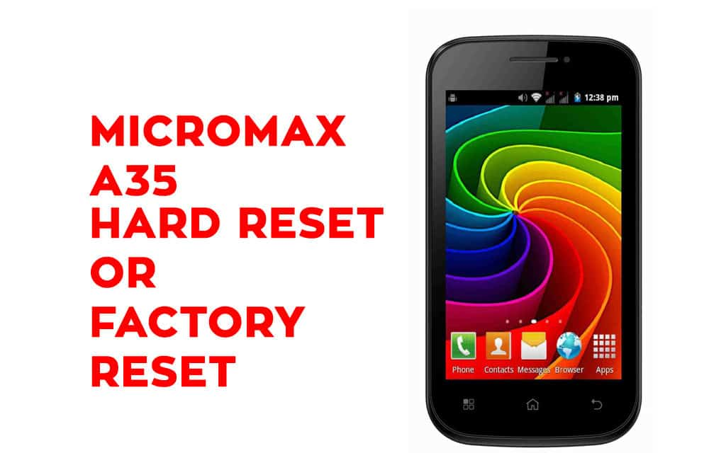 Micromax A35 Hard Reset - Micromax A35 Factory Reset, Recovery