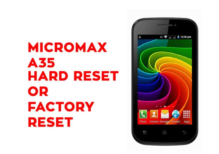 Micromax A35 Hard Reset or Factory Reset