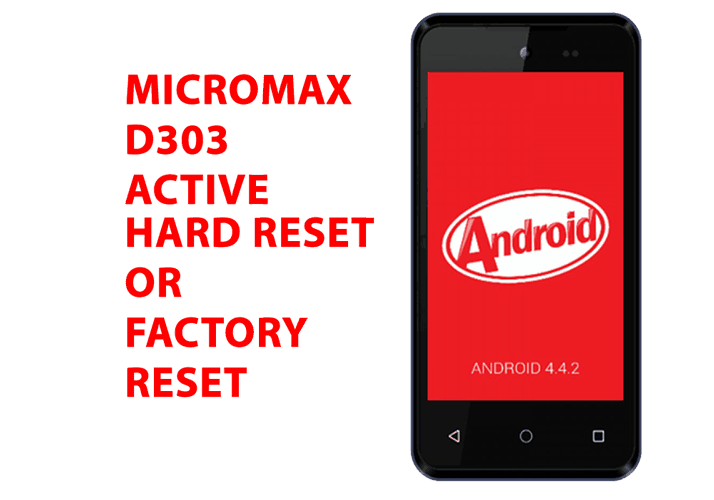 Micromax D303 Hard Reset - Micromax D303 Factory Reset, Recovery