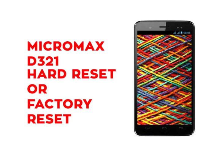 Micromax D321 Hard Reset or Factory Reset