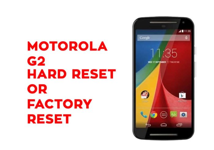 Moto G2 Hard Reset or Factory Reset
