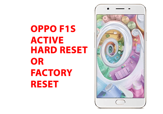 Oppo f1s Hard Reset - Oppo f1s Factory Reset, Recovery, Unlock