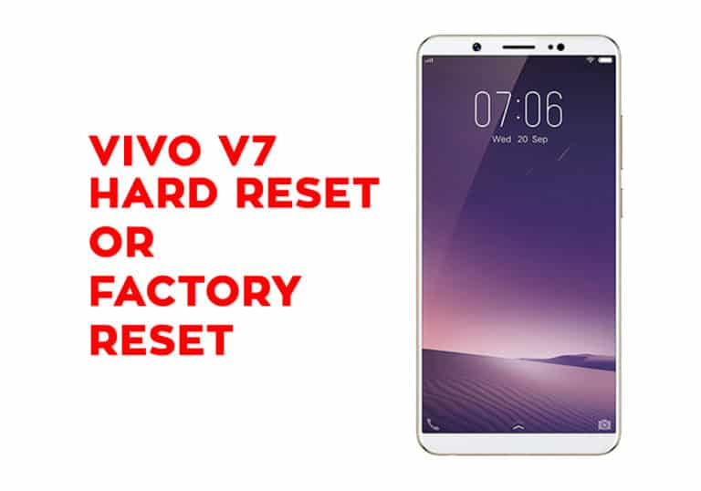 Vivo V7 Hard Reset or Factory Reset
