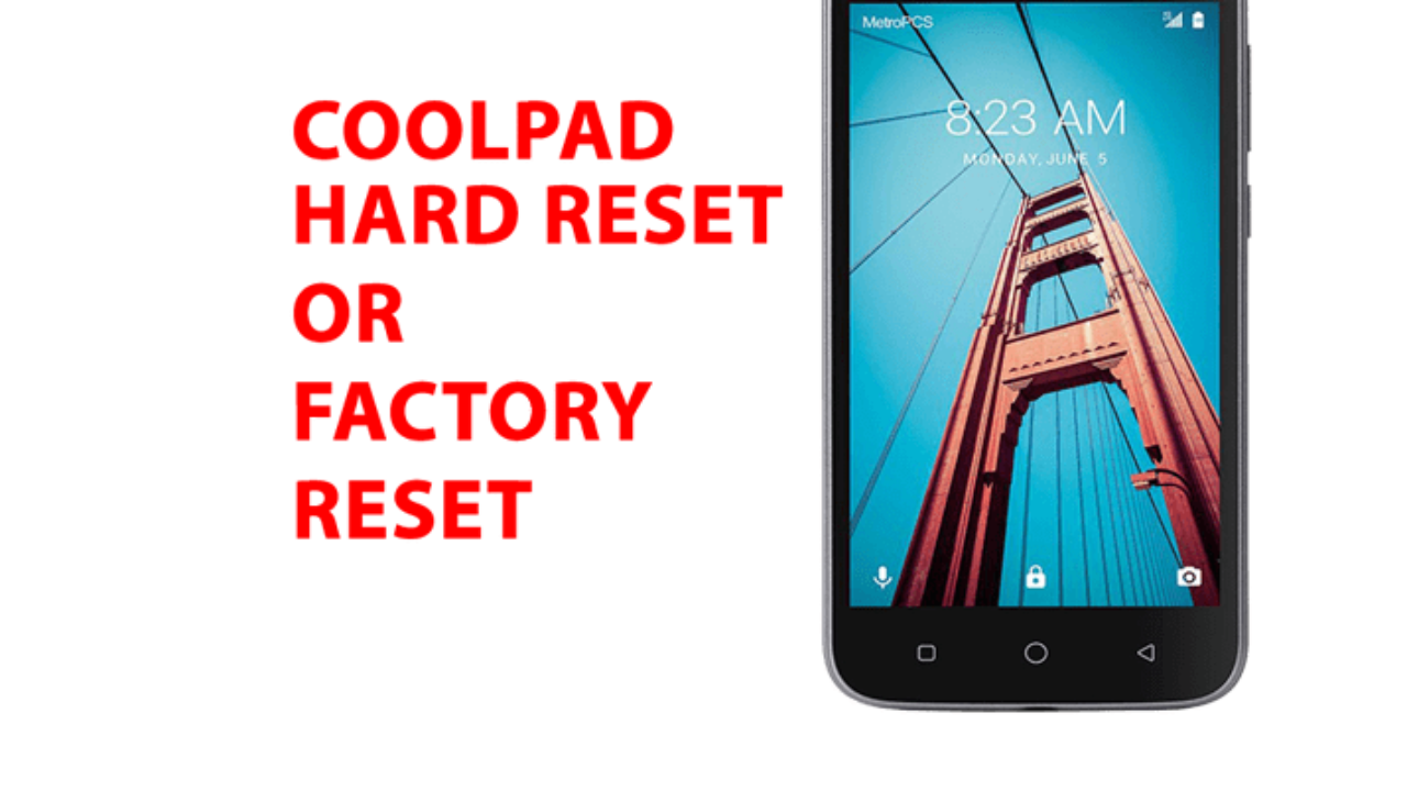 Coolpad phone Hard Reset - Coolpad phone Factory Reset