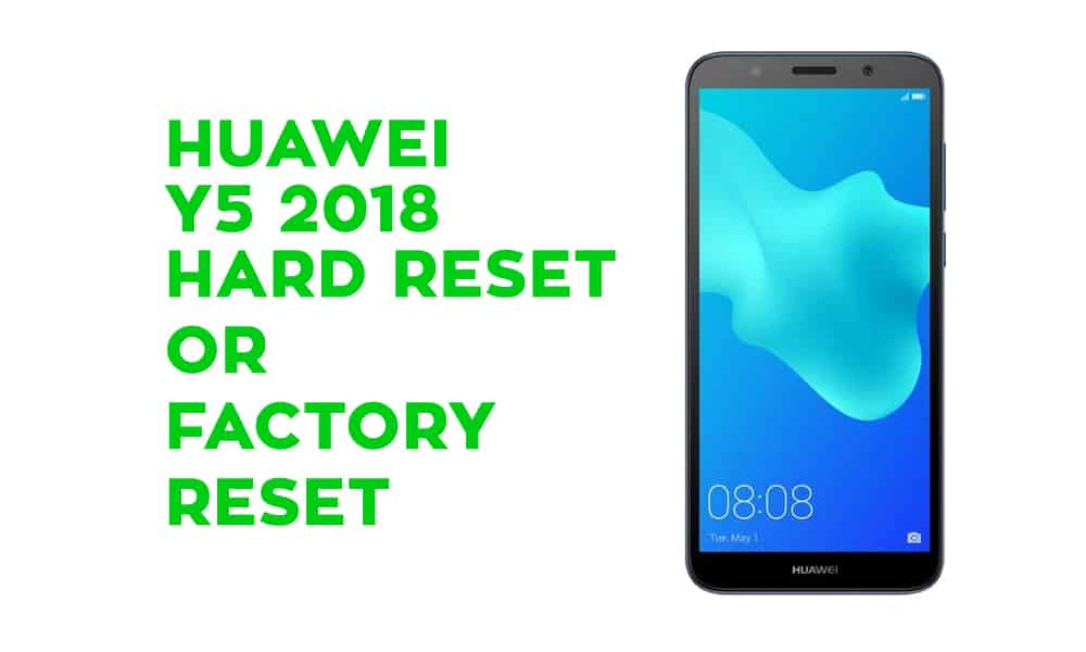 Huawei Y5 Hard Reset – Factory Reset – Recovery – Unlock Pattern