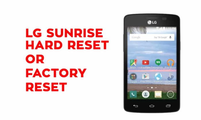 LG Sunrise Hard Reset - Factory Reset, Recovery, Unlock Pattern